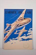 -plaquette couv. illustrée, datée 1950, recrutement ARMEE DE L'AIR