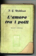 P.G.Wodehouse # L'AMORE TRA I POLLI # Aurora 1938