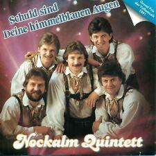 """NOCKALM QUINTETT - SCHULD SIND DEINE ... -  7"""" S6444"""