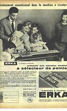 PUBLICITE ADVERTISING  1959  ERKA la machine à tricoter