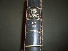1912-1913 SOMERSET COUNTY HISTORICAL QUARTERLY BOUND VOLUME - KD 80W