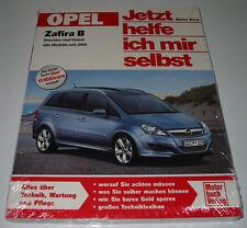 Reparaturanleitung Opel Zafira B Benzin + Diesel alle Modelle seit 2005 NEU!