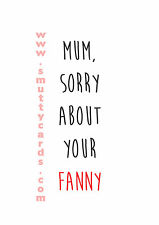 Mum / Mothers Day Fanny~ #Bitchslap Card - PM-BS121