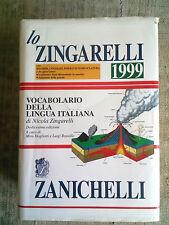 Vocabolario della lingua italiana - Lo Zingarelli 1999 - Zanichelli editore