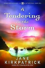 A Tendering in the Storm (Change and Cherish Historical Series #2)-ExLibrary