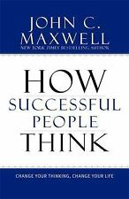 HOW SUCCESSFUL PEOPLE THINK - JOHN C. MAXWELL (HARDCOVER)