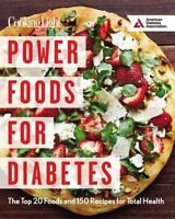 Cooking Light Power Foods for Diabetes : The Top 20 Foods and 150 Recipes for...