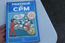 livre informatique  pratique du cp.m h lilen 80 86