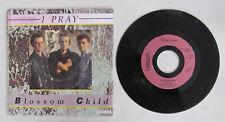 BLOSSOM CHILD, I pray, VINYLE 45 tr IT Records 14006 de 1986