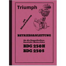 Triumph BDG 250 S H Bedienungsanleitung Betriebsanleitung Handbuch Manual BDG250