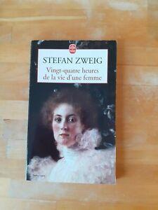 Stefan Zweig : VINGT-QUATRE HEURES DE LA VIE D'UNE FEMME - Livre de poche