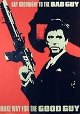 Scarface Movie Poster Good Guy Bad Guy