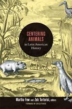 Centering Animals in Latin American History,