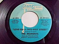 The Moments Love On A Two-Way Street / I Won't Do 45 1970 Stang Vinyl Record