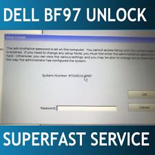 Dell suffix BF97 Bios / admin password reset unlock service E5590 E6590 E7490