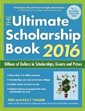 The Ultimate Scholarship Book 2016: Billions of Do