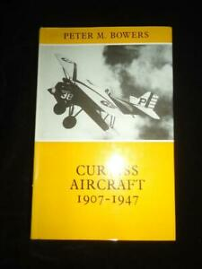 Curtiss Aircraft 1907-1947 by Peter M Bowers Putnam aviation history aeroplanes