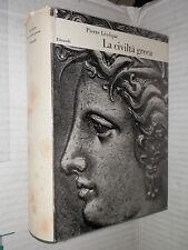 LA CIVILTA GRECA Pierre Leveque Einaudi 1970 libro storia antica saggistica di