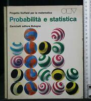 PROBABILITA' E STATISTICA. AA.VV. Zanichelli.