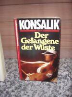 Der Gefangene der Wüste, von Heinz G. Konsalik