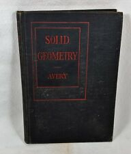 Solid Geometry by Royal Avery ~ HC 1928
