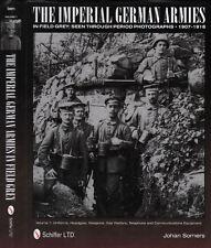 Imperial German Armies in Field Grey Period Photographs, 1907 - 1919 Volume 1