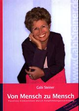 Gabi Steiner - Von Mensch zu Mensch (Neuauflage)
