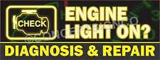 1.5'X4' Engine Light On? Diagnosis & Repair Banner Signs Auto Car Repairs Shop