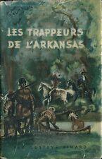 Gustave Aimard - Les trappeurs de l'Arkansas - Hazan - 1947