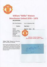 WILLIE WATSON MANCHESTER UNITED 1970-1973 ORIGINAL HAND SIGNED CUTTING/CARD