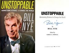Bill Nye~SIGNED IN PERSON~Unstoppable: Harnessing Science~1st/1st NOT TIPPED-IN!