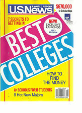 U.S. NEWS & WORLD REPORT, 2013 EDITION ( BEST COLLEGES ) HOW TO FIND THE MONEY