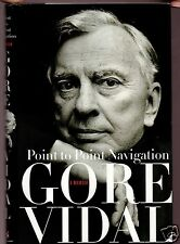 POINT TO POINT NAVIGATION- GORE VIDAL FLAT SIGNED 1ST HB-VERY GOOD CONDITION