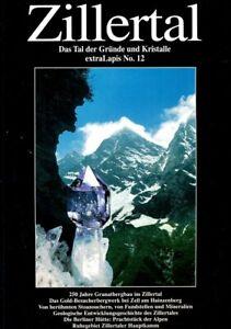 Mineralien Extra Lapis Nr 12 ZILLERTAL - Das Tal der Gründe und Kristalle !!!