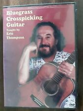 Eric Thompson Bluegrass Crosspicking Guitar Play Blues Country Music DVD