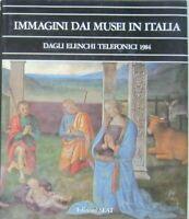 IMMAGINI DAI MUSEI IN ITALIA dagli ELENCHI TELEFONICI - EDIZ. SEAT 1984