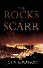 The Rocks of Scarr, John A. Watson, Very Good Book
