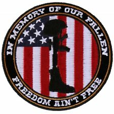 FREEDOM AIN'T FREE - IN MEMORY OF OUR FALLEN - IRON or SEW ON PATCH