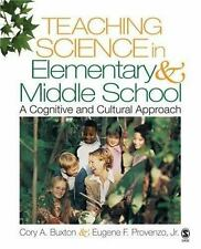 Teaching Science in Elementary and Middle School: A Cognitive and Cultural Appr