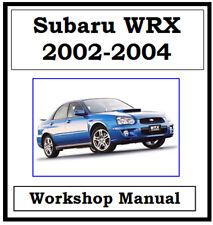 SUBARU WRX 2002 2003 2004 WORKSHOP SERVICE REPAIR MANUAL ON CD OR DOWNLOAD