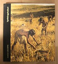 LE ORIGINI DELL'UOMO - I PRIMI AGRICOLTORI # Armando Curcio Editore 1979