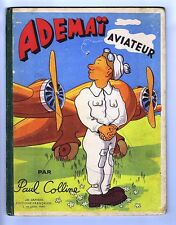 Ademaï Aviateur. Paul COLLINE 1946. Fernandel