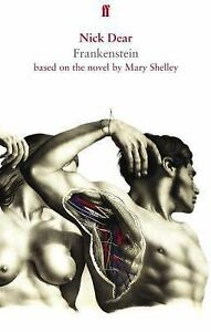 Faber Drama: Frankenstein, Based on the Novel by Mary Shelley by Nick Dear...