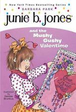 Junie B. Jones and the Mushy Gushy Valentime (Junie B. Jones #14)-ExLibrary