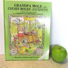 Christian Mother Goose Book Grandpa Mole Cousin Moles' Journeys Marjorie Decker