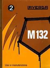 Mietitrebbia Laverda M 132 manuale uso e manutenzione, combine, moissonneuse