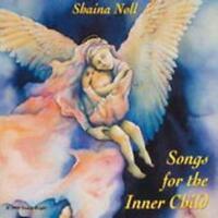 Songs For The Inner Child  ~~  Shaina Noll ~~ 1992