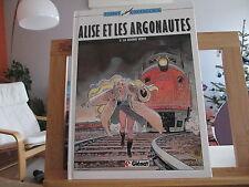 ALISE ET LES ARGONAUTES T1 EO1987 TBE/TTBE LA NUIT DU PRESIDENT