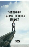 Thinking of Trading the Forex Market Ebook Ebooks Pdf Free Shipping Book