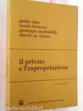 IL PRIVATO E L ESPROPRIAZIONE Guido Alpa Mario Bessone G Morbidelli D M Traina